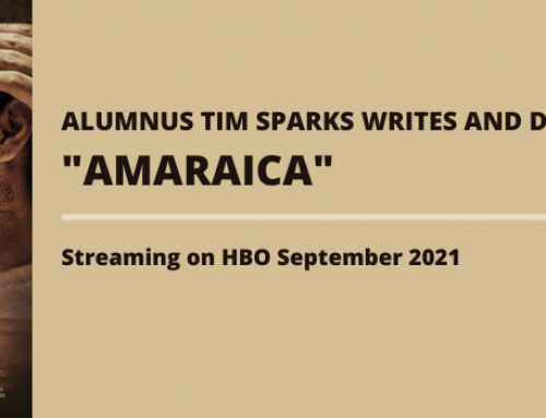 "Alumnus Tim Sparks writes and directs HBO film ""AMARAICA"""